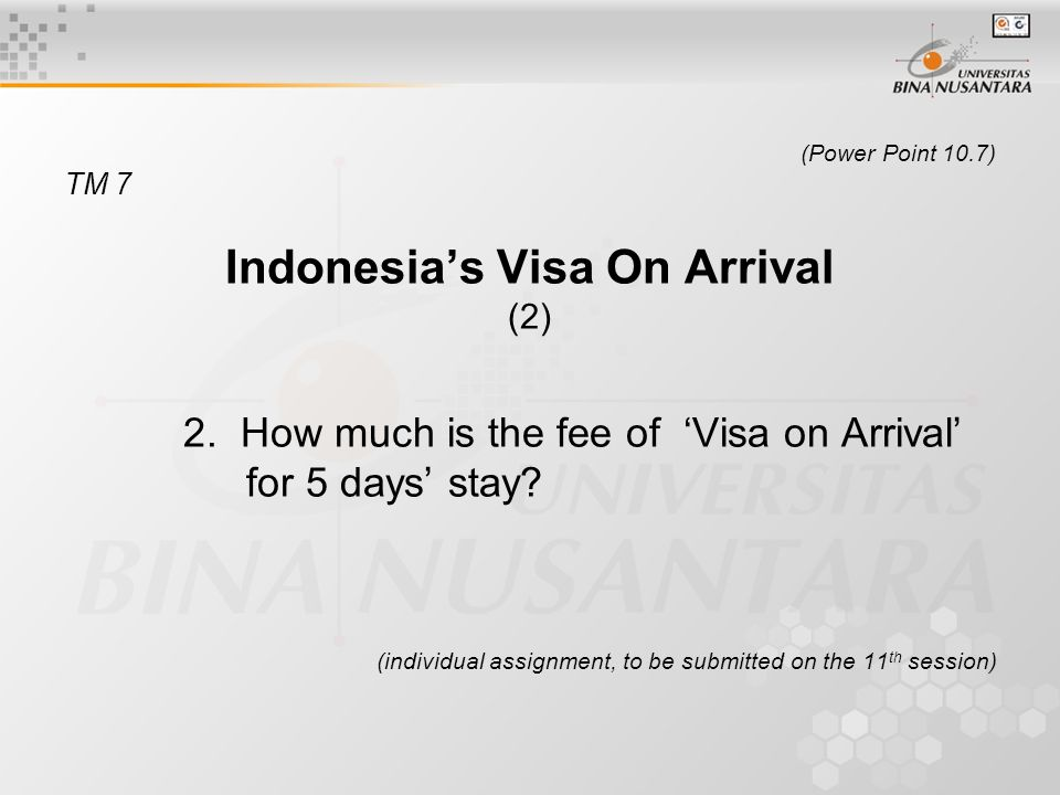 (Power Point 10.7) TM 7 Indonesia's Visa On Arrival (2) 2.