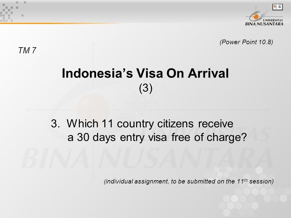 (Power Point 10.8) TM 7 Indonesia's Visa On Arrival (3) 3.
