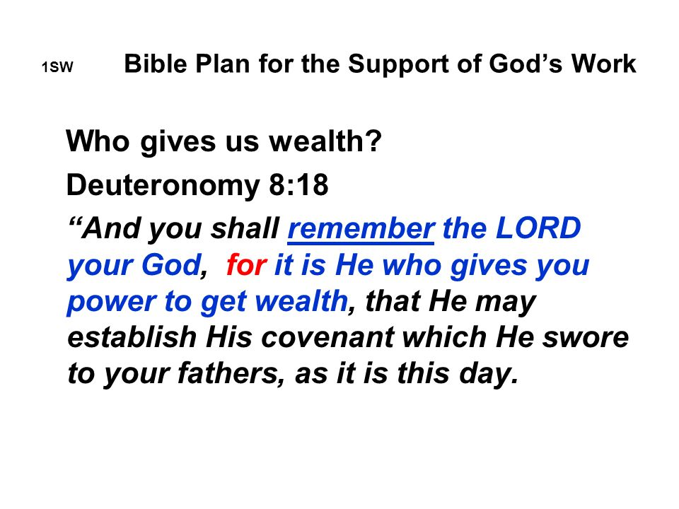 1SW Bible Plan for the Support of God's Work Who gives us wealth.