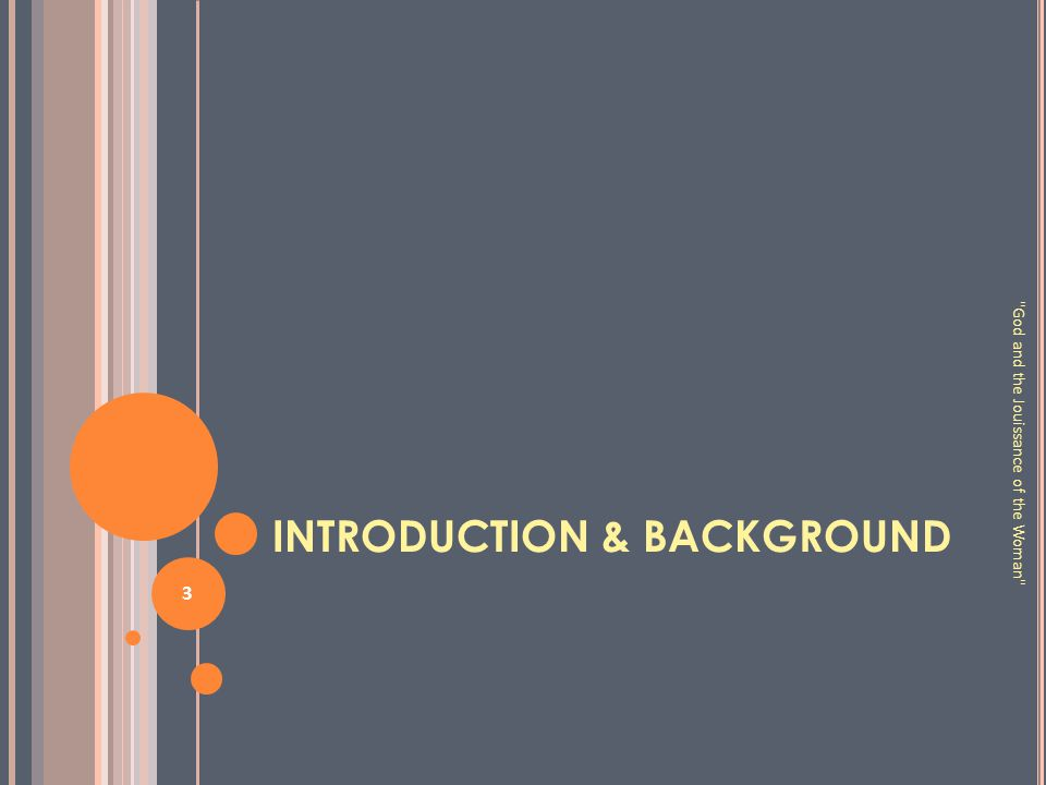 INTRODUCTION & BACKGROUND 3