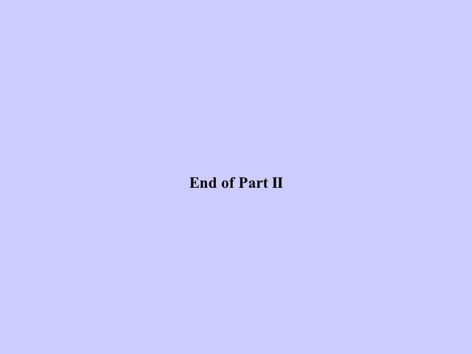 End of Part II