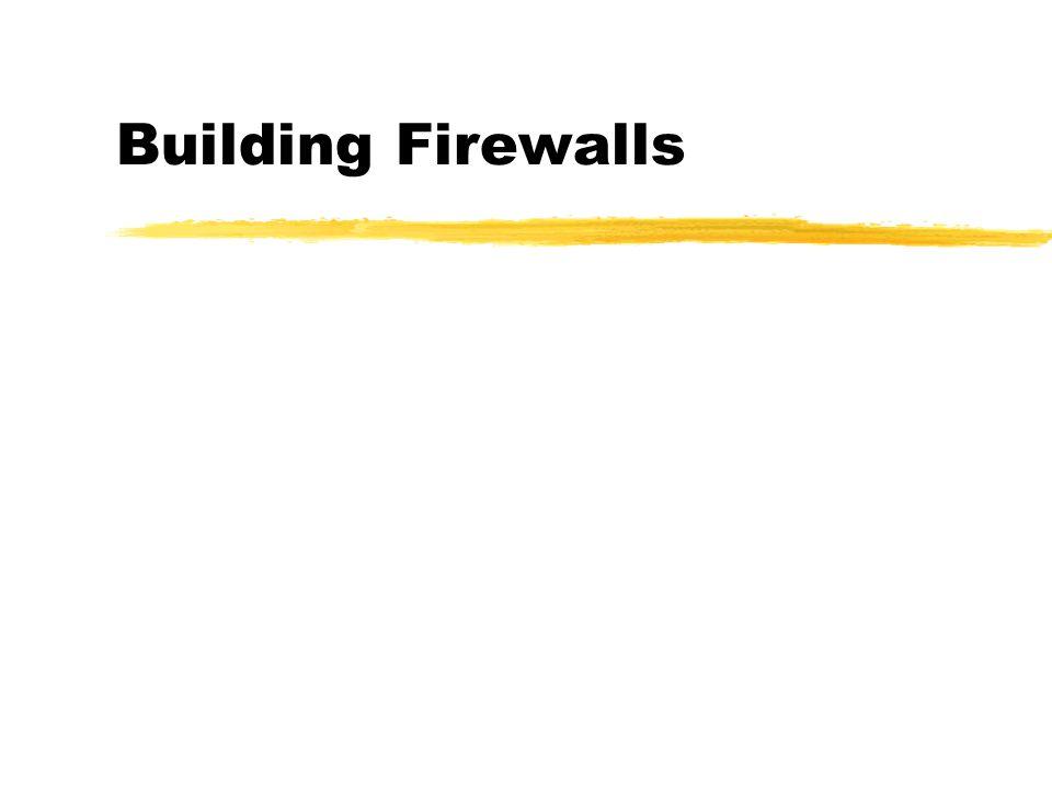 Building Firewalls
