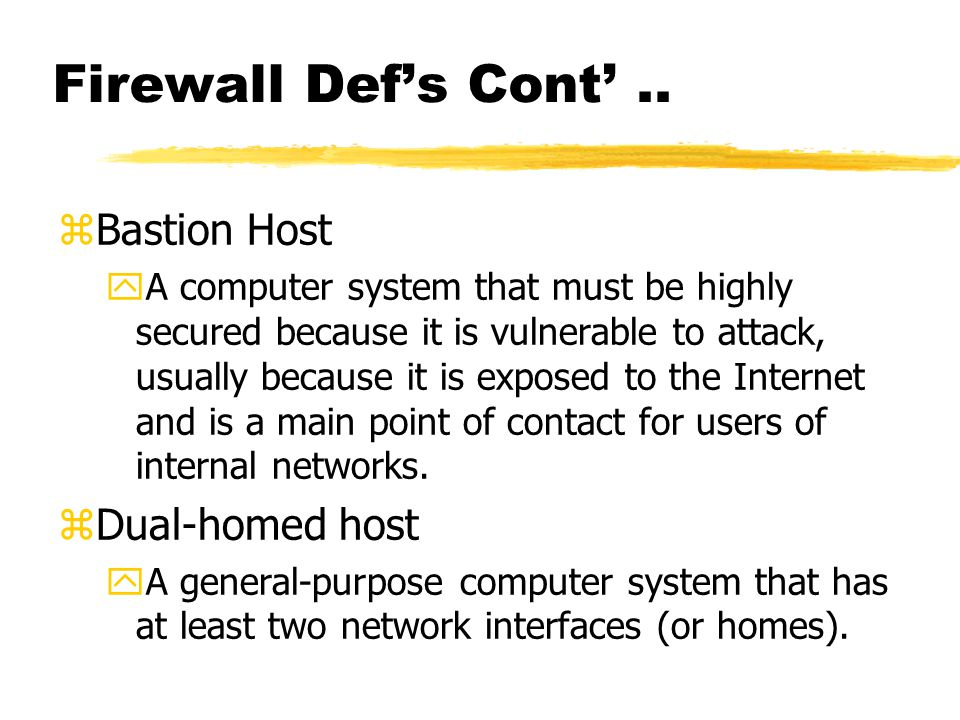 Firewall Def's Cont'..