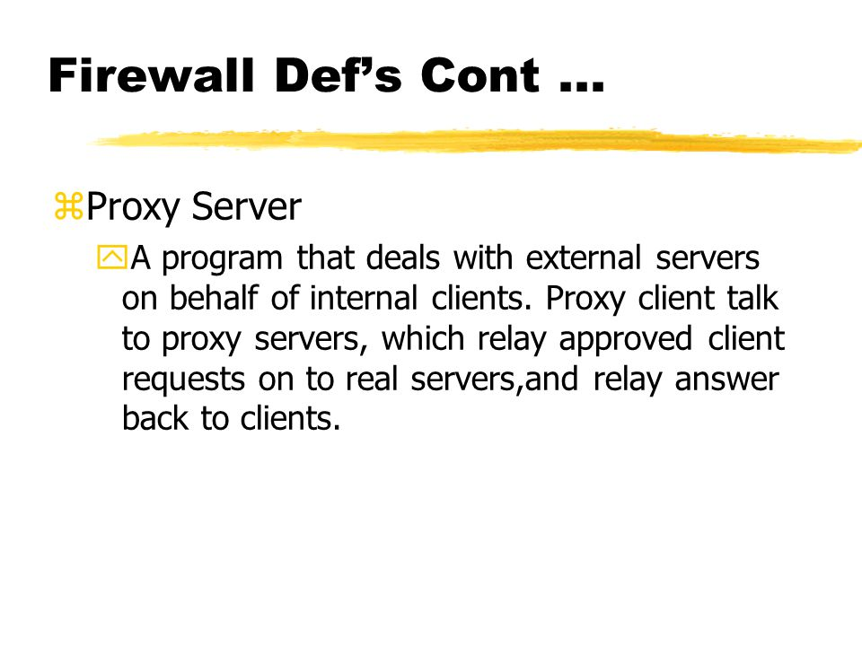 Firewall Def's Cont...