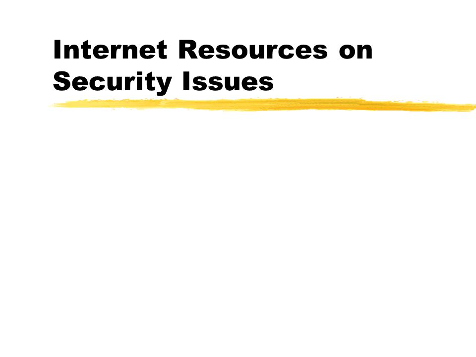 Internet Resources on Security Issues