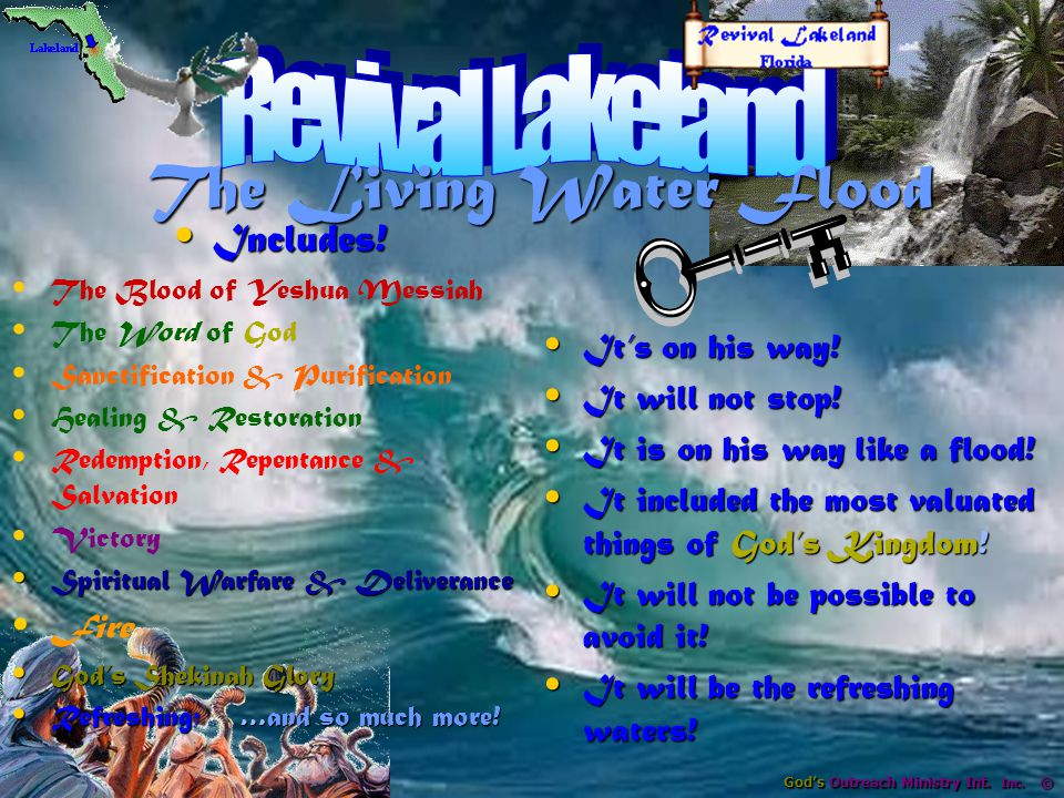 God's Outreach Ministry Int.Inc. © The Living Water Flood The Living Water Flood It's on his way.