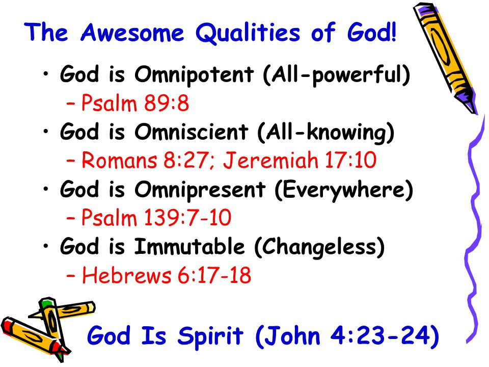 The Awesome Qualities of God.