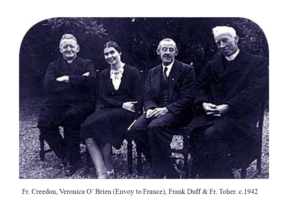 Fr. Creedon, Veronica O' Brien (Envoy to France), Frank Duff & Fr. Toher. c.1942