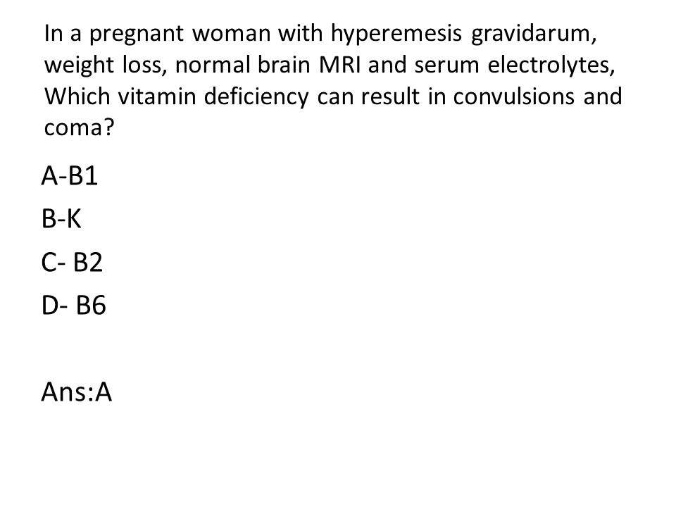 In a pregnant woman with hyperemesis gravidarum, weight loss, normal brain MRI and serum electrolytes, Which vitamin deficiency can result in convulsions and coma.