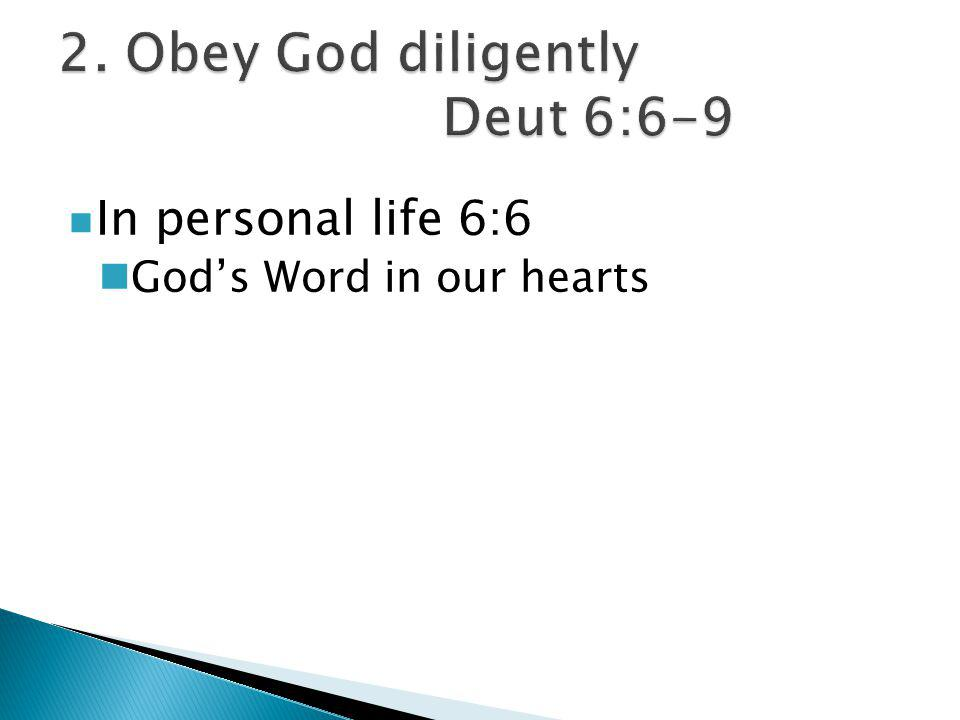 In family life 6:7 Impress them on your children Teaching and living the Word