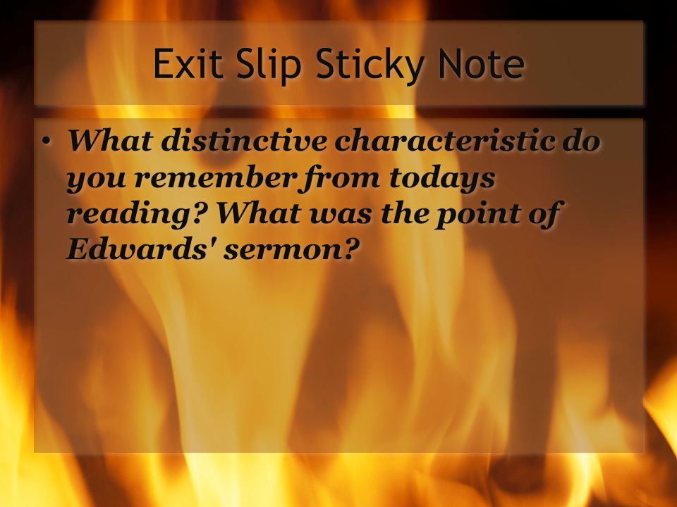 Exit Slip Sticky Note What distinctive characteristic do you remember from todays reading.