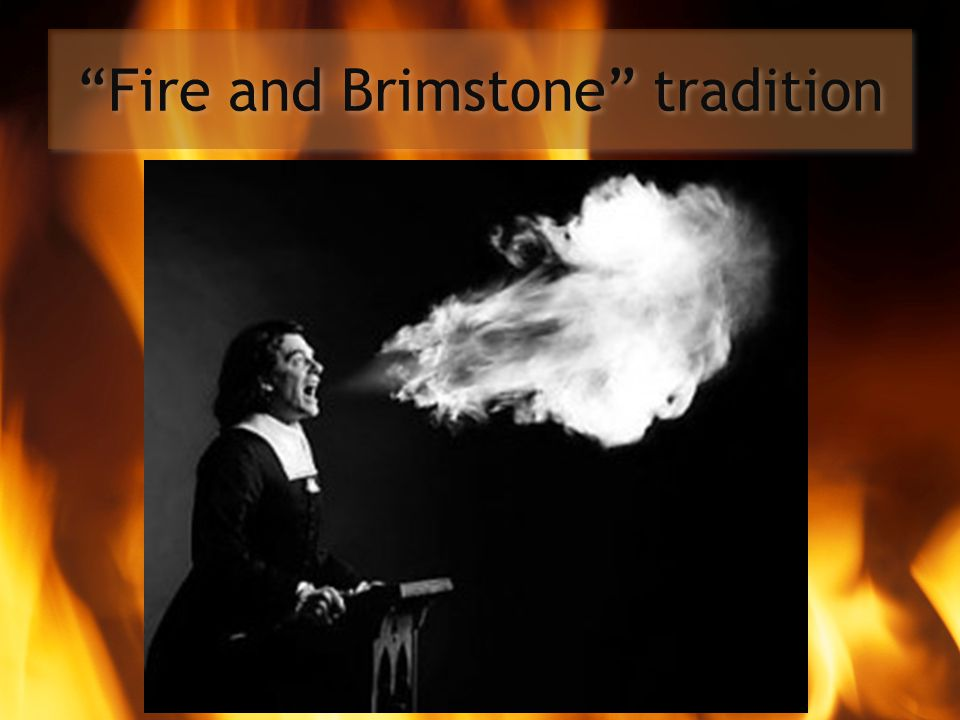 Fire and Brimstone tradition