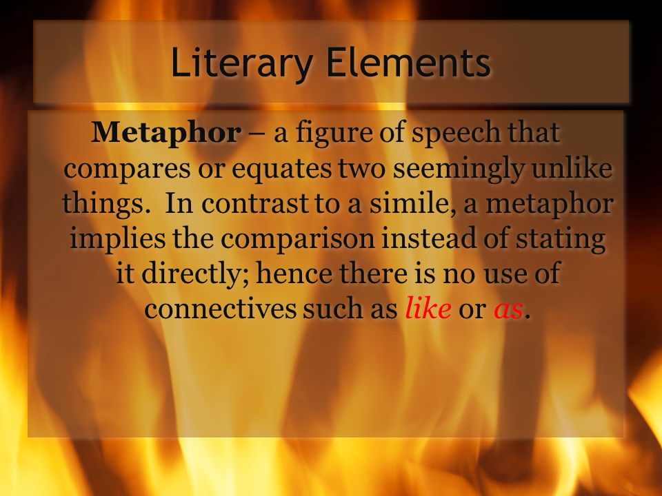Literary Elements Imagery – The word pictures that writers create to evoke an emotional response.