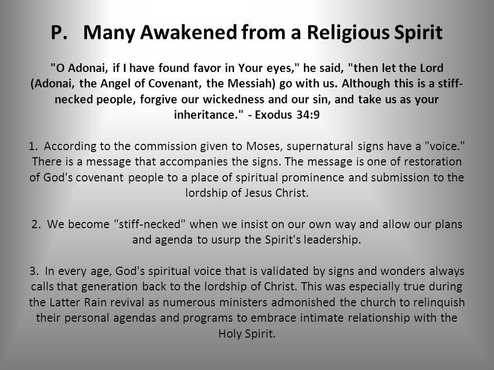 P. Many Awakened from a Religious Spirit
