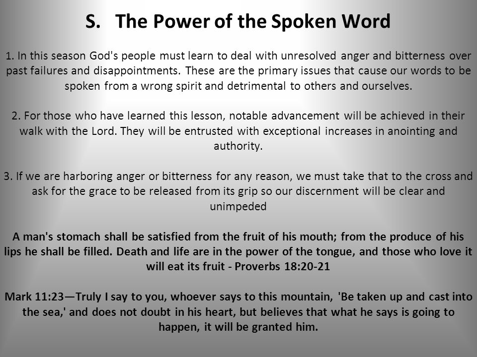 S. The Power of the Spoken Word 1.