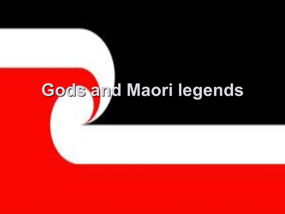 Gods and Maori legends