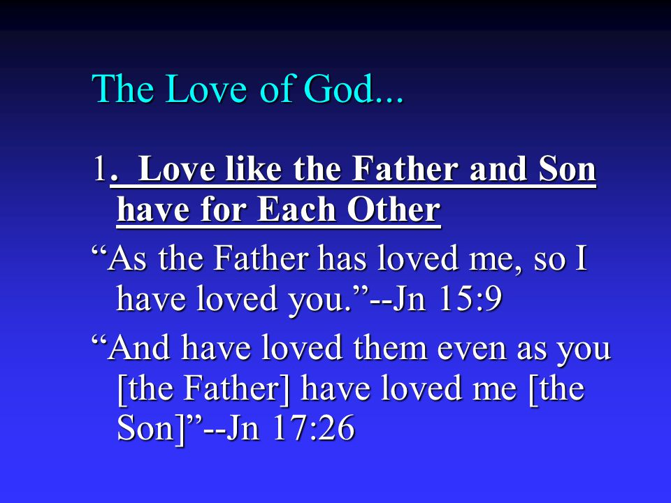 The Love of God... 1.