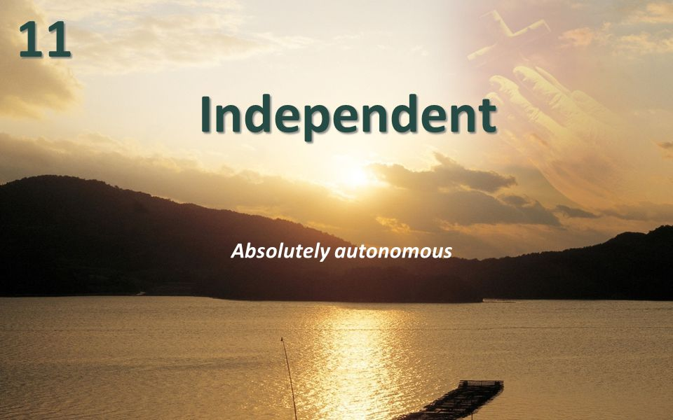 IndependentIndependent Absolutely autonomous1111