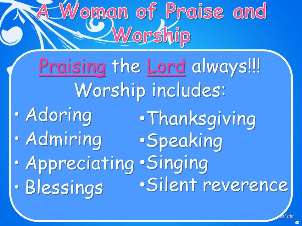 40 PraisingtheLordalways!!.Praising the Lord always!!.