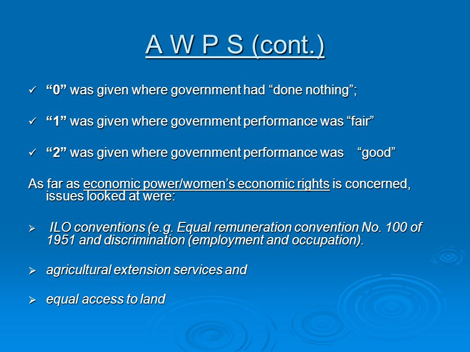 """A W P S (cont.) """"0"""" was given where government had """"done nothing""""; """"0"""" was given where government had """"done nothing""""; """"1"""" was given where government p"""