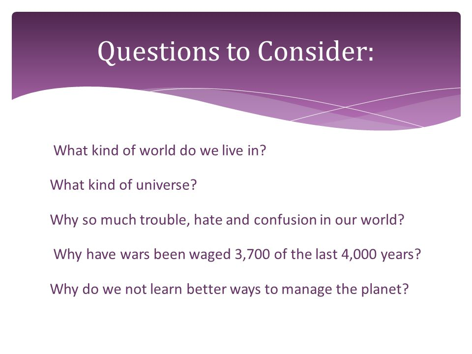 Why have not man's scientific advances and intellectual pursuits been able to solve the problems of the planet.