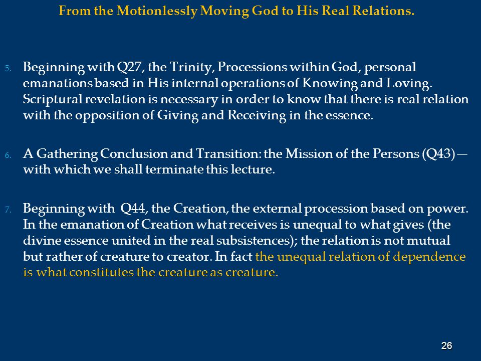From the Motionlessly Moving God to His Real Relations.