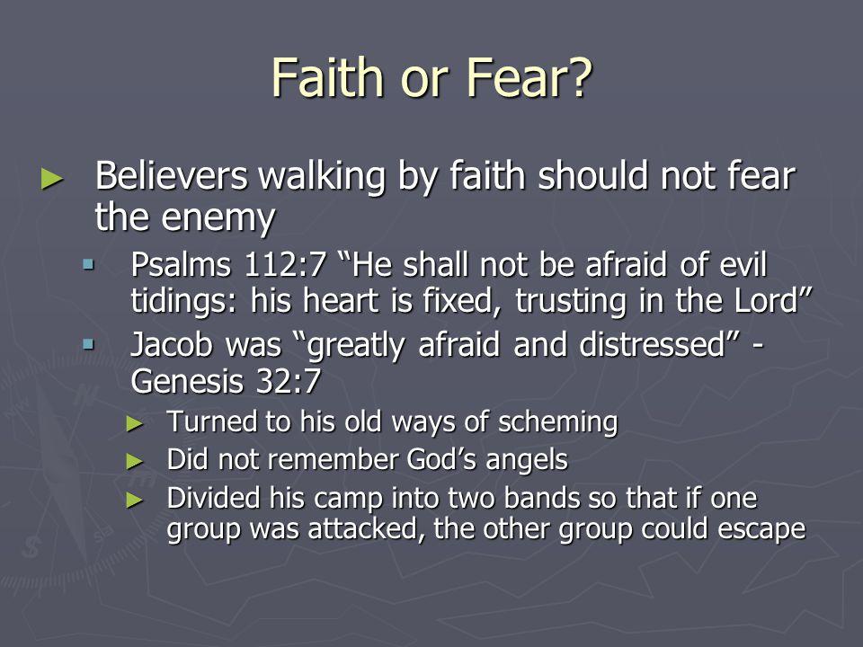 Faith or Fear.