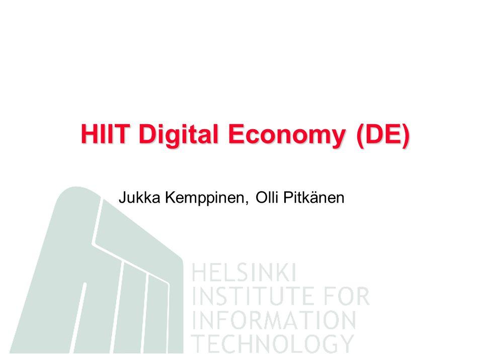 HIIT Digital Economy (DE) Jukka Kemppinen, Olli Pitkänen