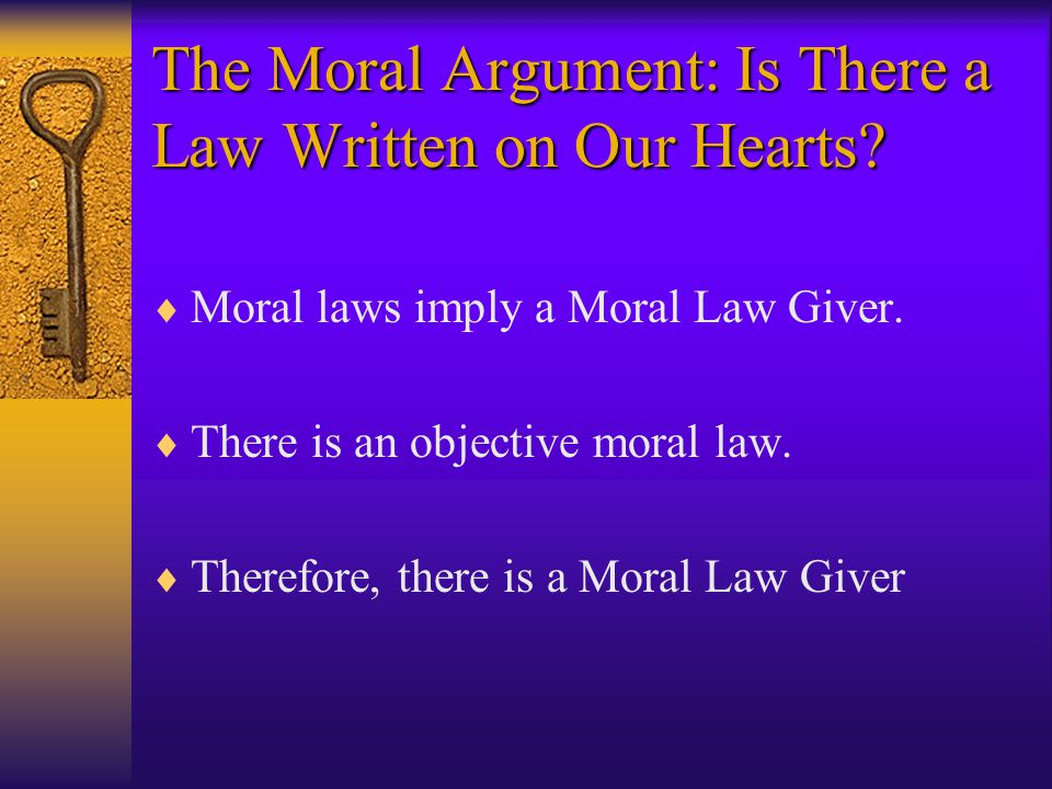 The Moral Argument: Is There a Law Written on Our Hearts.