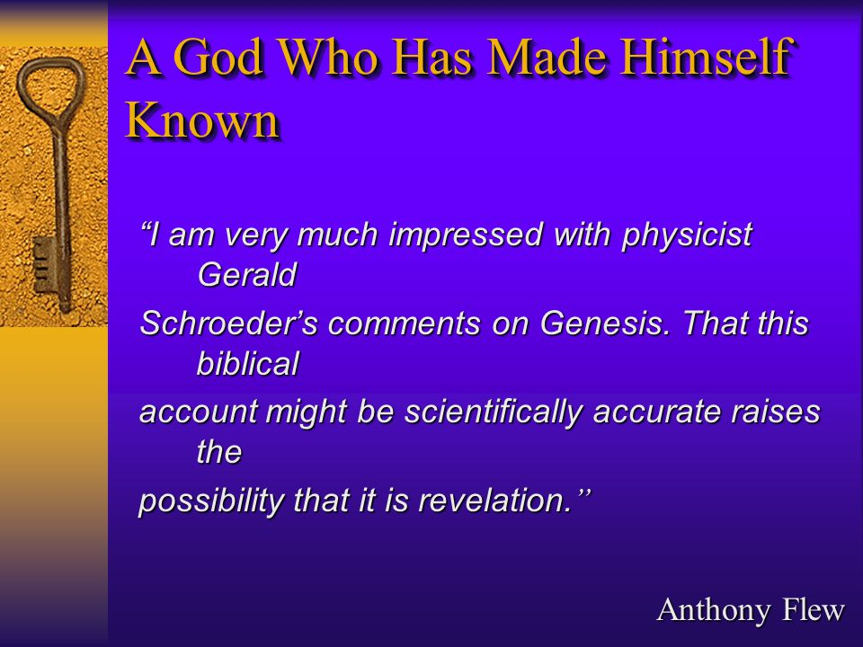 I am very much impressed with physicist Gerald Schroeder's comments on Genesis.