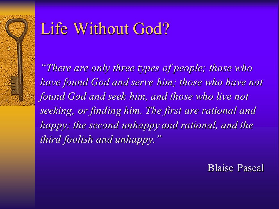 Life Without God.