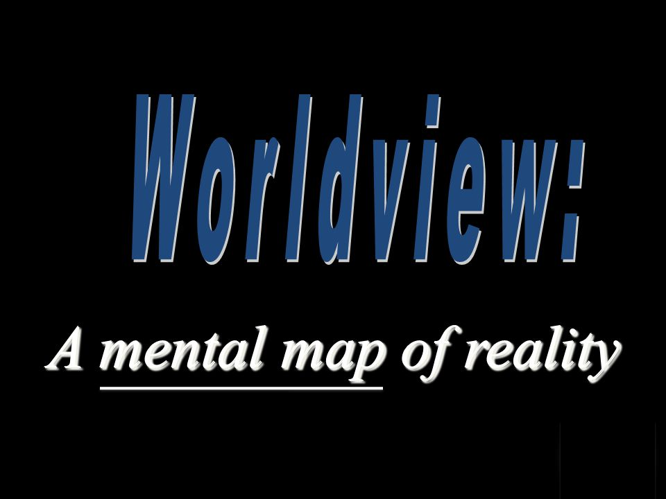 A mental map of reality