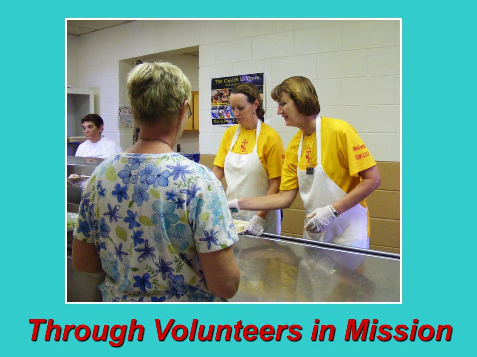 Through Volunteers in Mission
