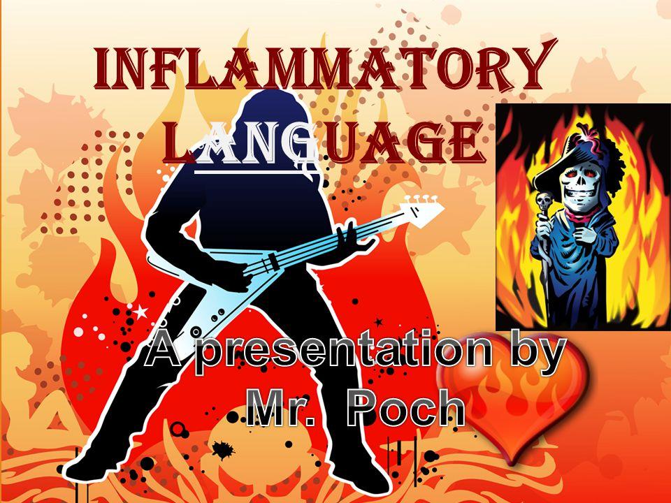 Inflammatory Language