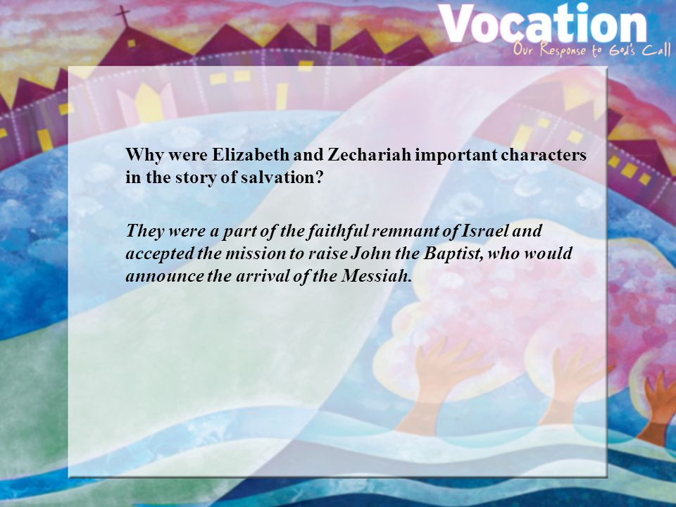 Why were Elizabeth and Zechariah important characters in the story of salvation.