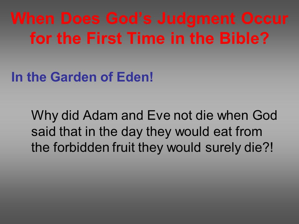 When Does God's Judgment Occur for the First Time in the Bible.
