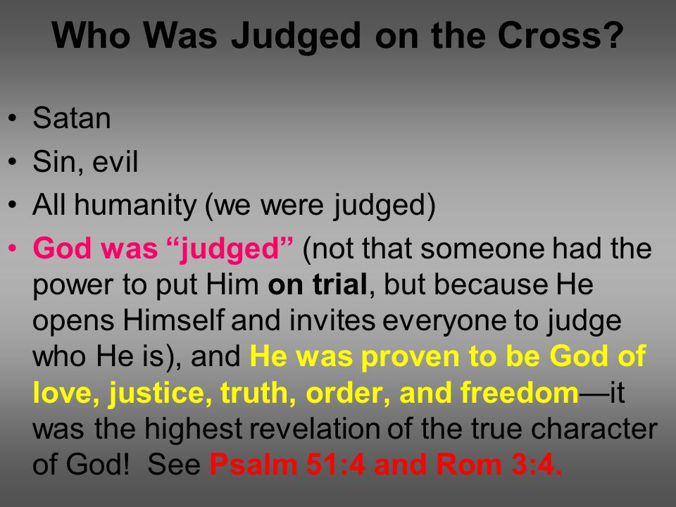 Who Was Judged on the Cross.