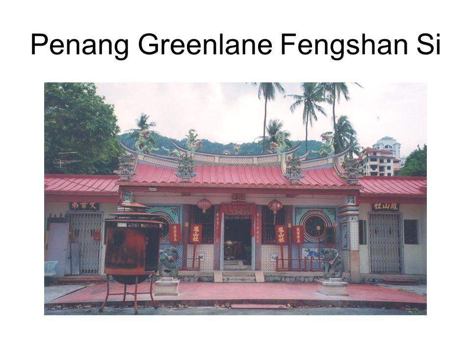 Penang Greenlane Fengshan Si