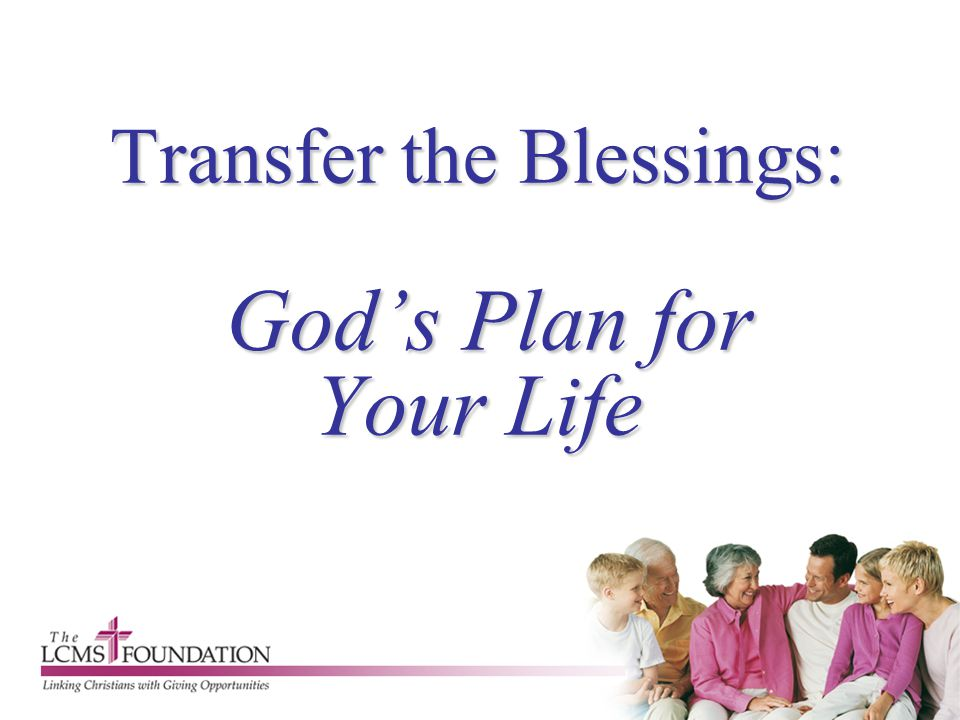 Transfer the Blessings: God's Plan for Your Life