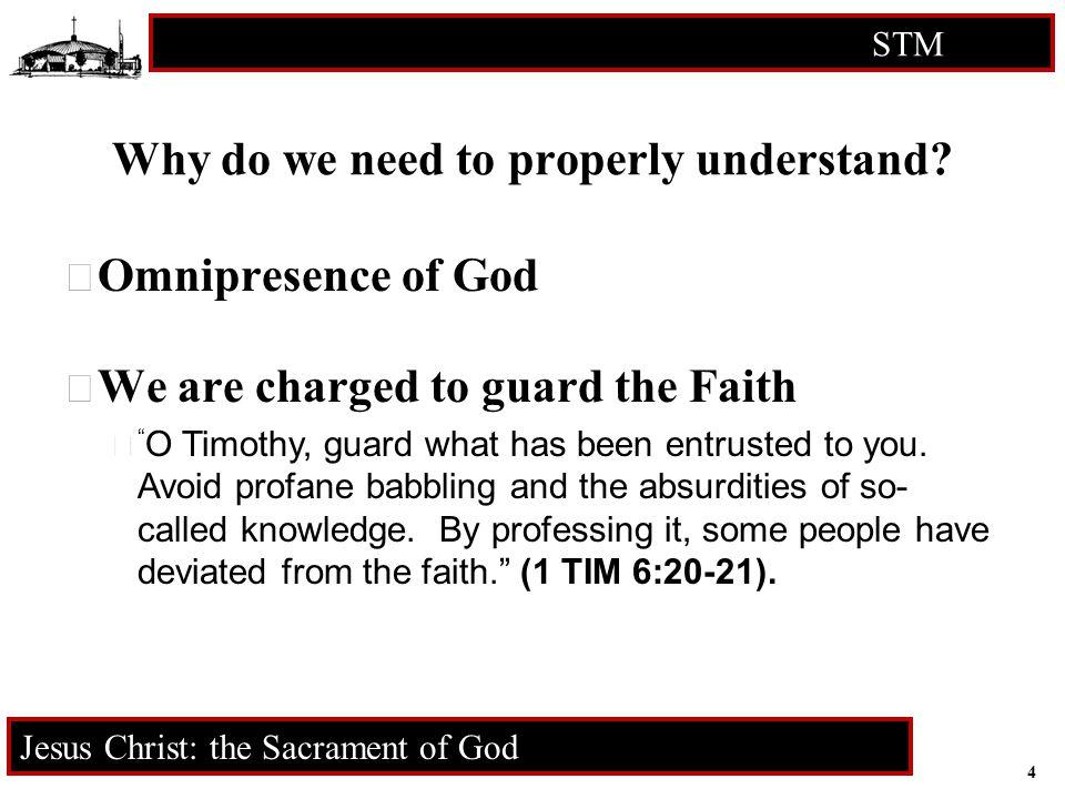 5 STM RCIA Jesus Christ: the Sacrament of God Christology  Christology is the study of Christ  2 Dimensions 1.