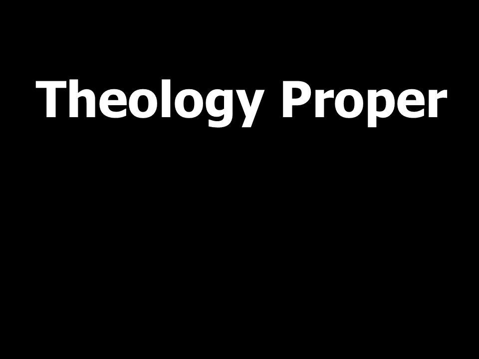 Theology Proper
