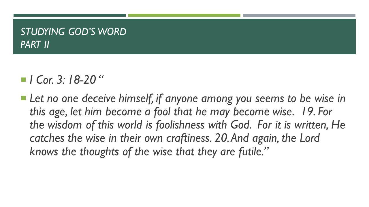 STUDYING GOD'S WORD PART II  I Cor.