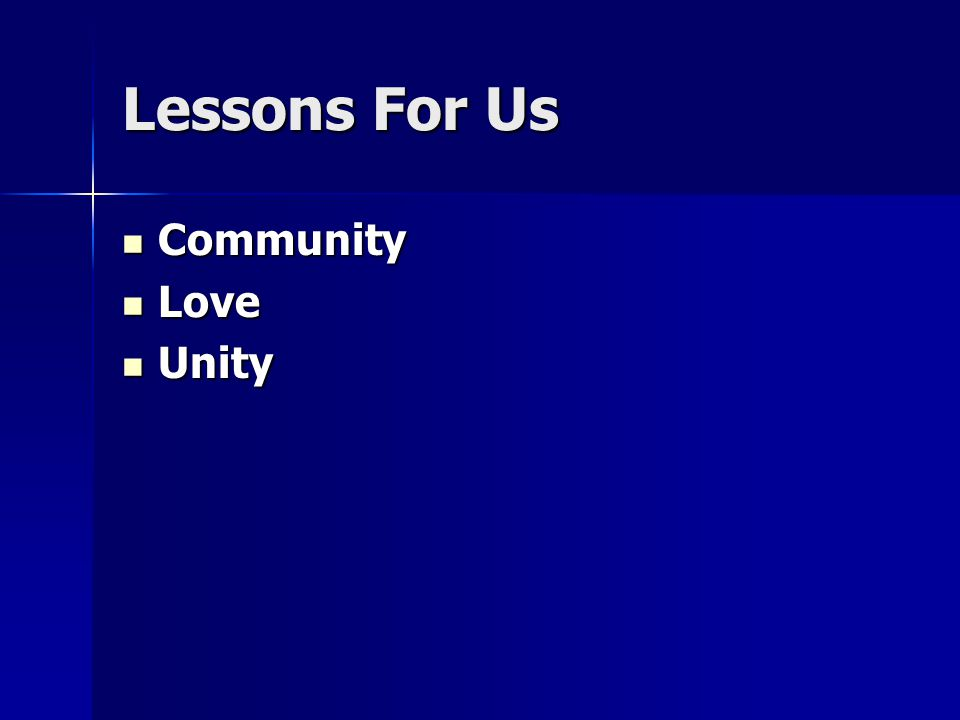 Lessons For Us Community Community Love Love Unity Unity