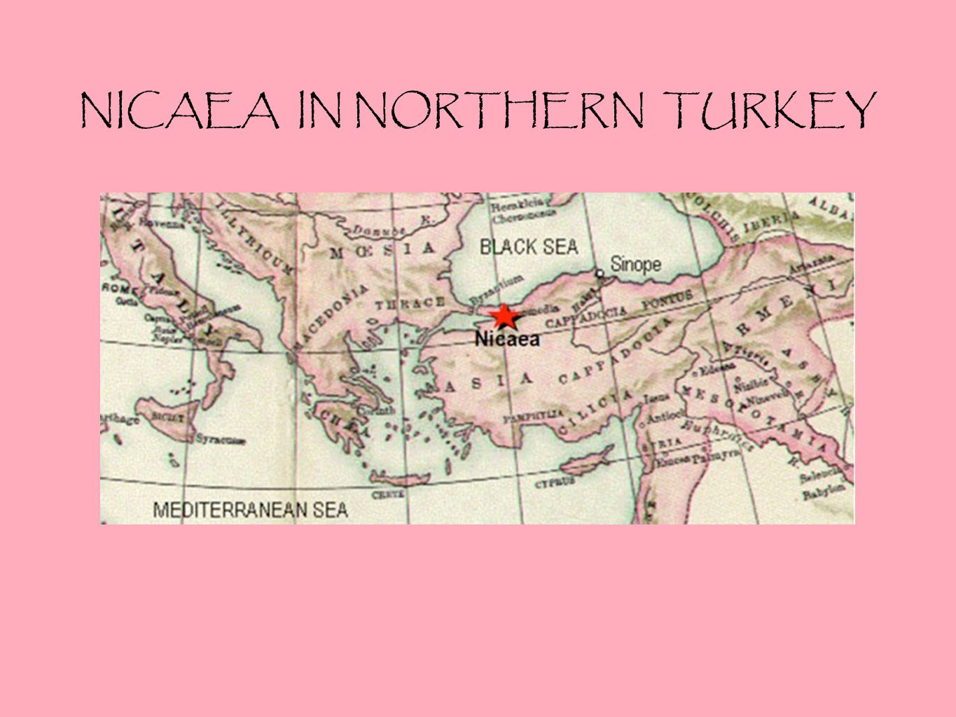 NICAEA IN NORTHERN TURKEY