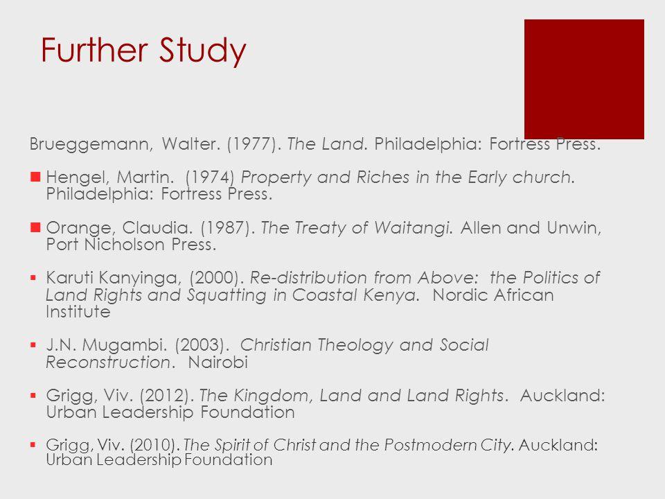 Further Study Brueggemann, Walter. (1977). The Land.