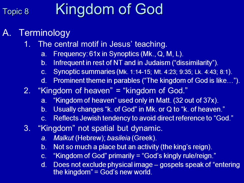 B.B.Kingdom of God in Judaism 1. 1.OT: King by virtue of Creation and Covenant.