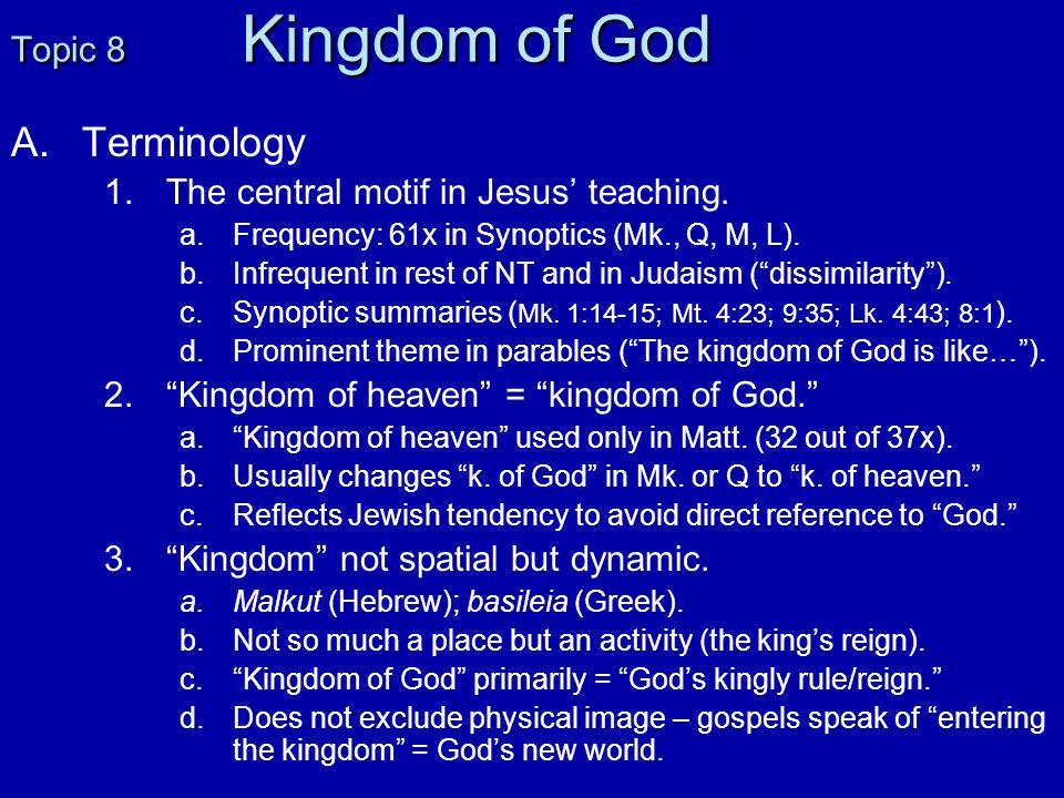 F.F.Characteristics of the Kingdom 1. 1.Present hiddenness of the Kingdom.