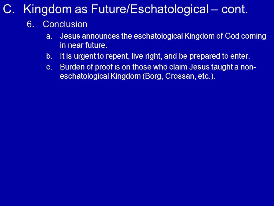 D.Kingdom of God as Already Present 1.1.# 149 Lk.