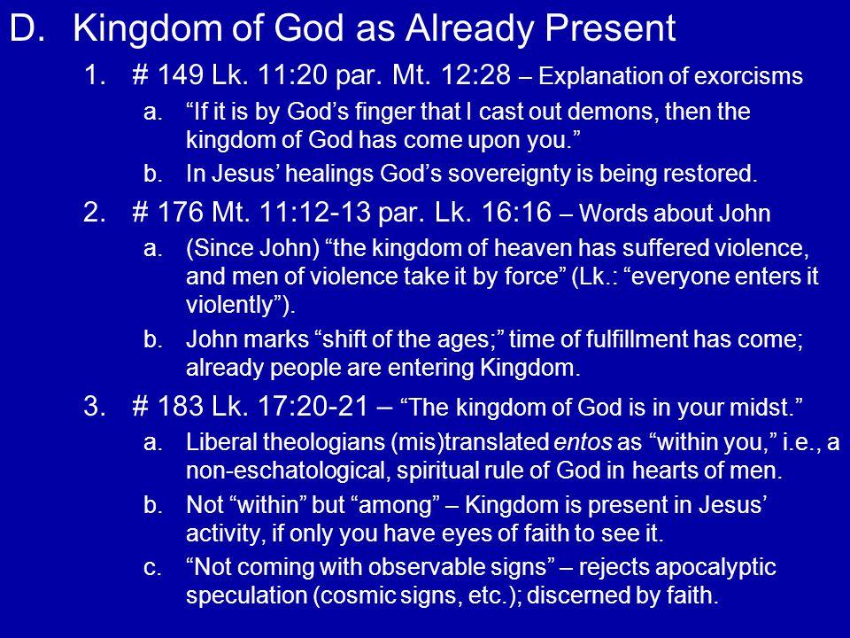 D.Kingdom of God as Already Present – cont.4. 4.# 64 Mt.