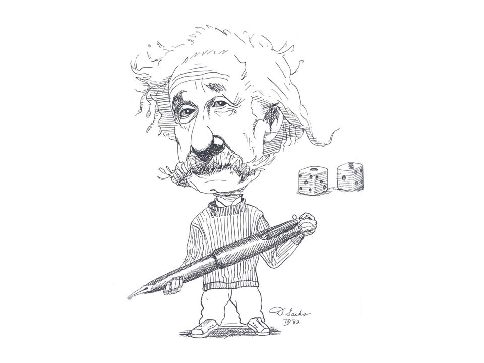 Introductory Remarks Einstein contributed to the early development of quantum mechanics (QM).